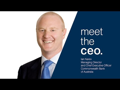 Meet the CEO - Ian Narev CEO of Commonwealth Bank of Austral