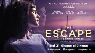 The Escape – trailer italiano ufficiale