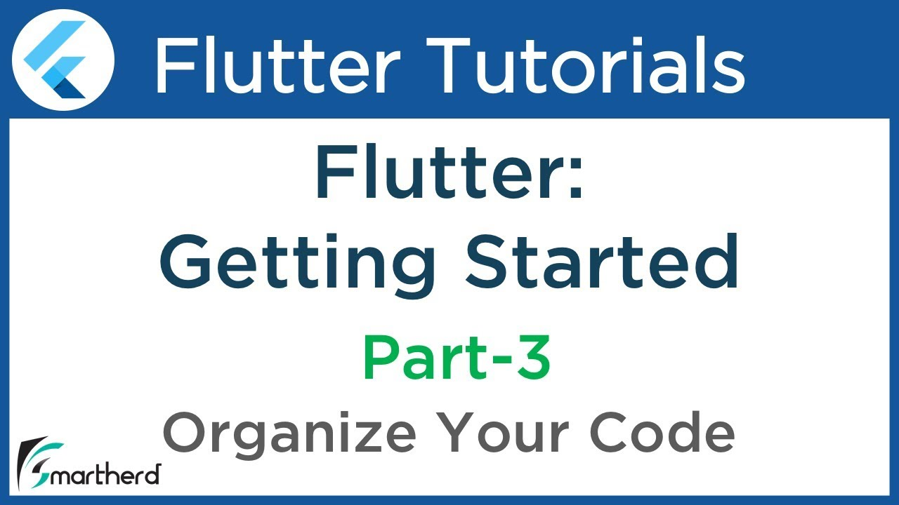 #1 5 Flutter Tutorial for Beginners with Dart: Organize your Dart code in  the Flutter App PART-3