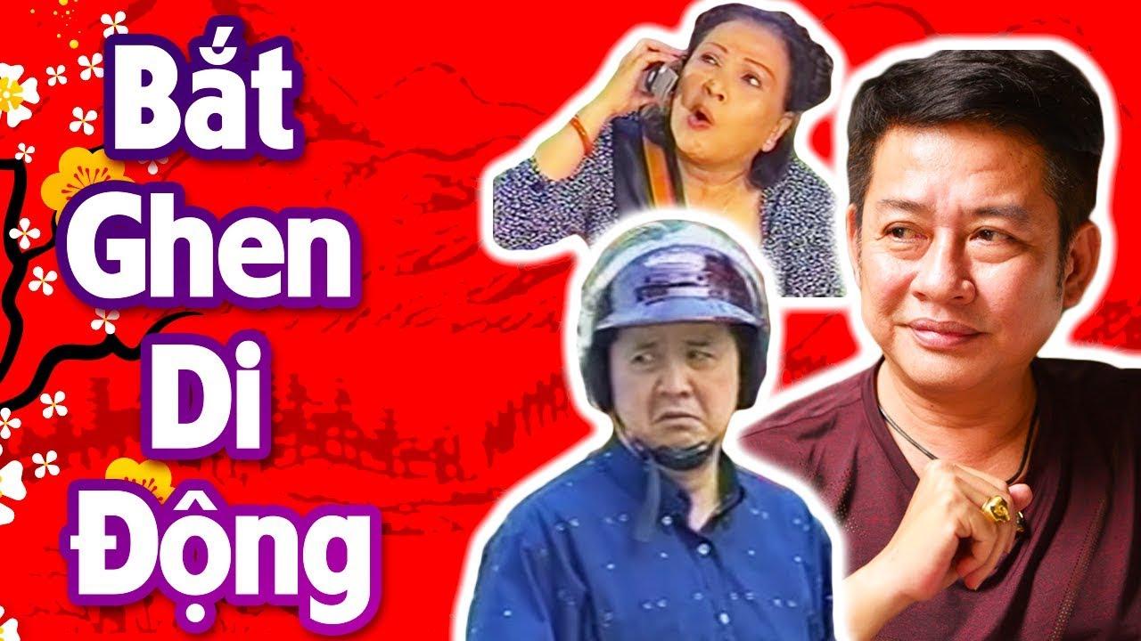 Hài Tấn Beo | Bắt Ghen Di Động | Hài Kịch Hay Nhất – Cười Muốn Xỉu