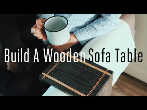 Build A Wooden Sofa Arm Table