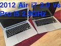 MacBook Air i7 vs MacBook Pro i5 2012 speed comparison