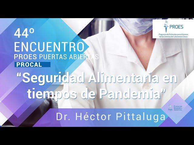 44º PA: Seguridad Alimentaria en tiempos de Pandemia