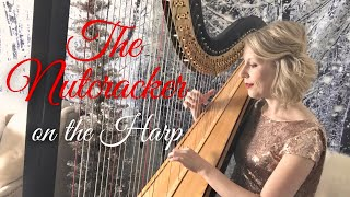 "The Music from ""The Nutcracker"" played on the Harp."