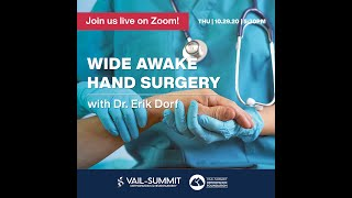 VSON Virtual Webinars: Wide Awake Hand Surgery with Dr. Erik Dorf