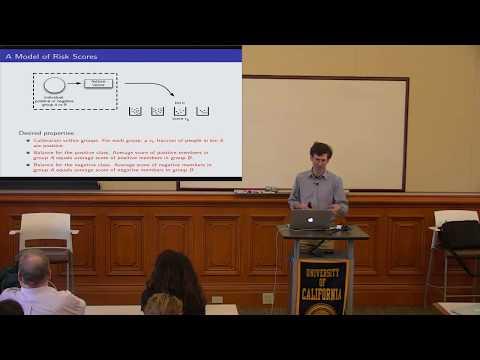 Inherent Trade-Offs in Algorithmic Fairness (Jon Kleinberg)
