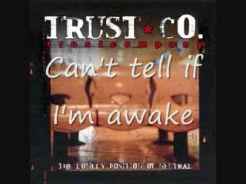 Trust Company Slipping Away Lyrics