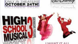 I Want It All! - High School Musical 3 (HQ Sound)