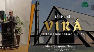 Culto a noite - 23/05/2021 - Miss. Joaquin Ivanil