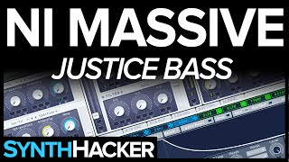 Massive Tutorial - French Electro House Bass (Justice/Lemaitre)