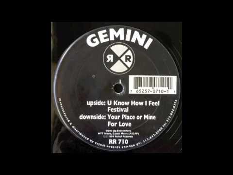 GEMINI - U Know How I Feel