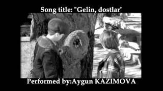 Aygun Kazimova & Javansir Guliyev: Gelin, dostlar [