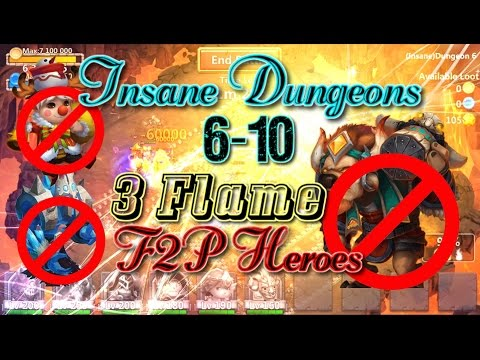 Castle Clash Insane Dungeon 6-10 3flame_Without Icedemon_ F2P Heroes