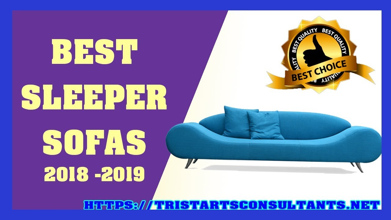 Most Comfortable Sleeper Sofas