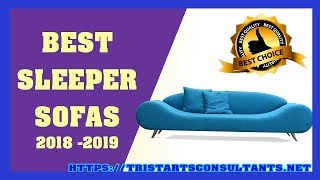 Top 5 Best Sleeper Sofas  2018 - Most Comfortable Sleeper Sofas EVER