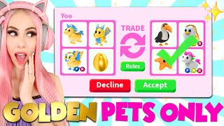 I ONLY Traded GOLDEN PETS In Adopt Me For 24 Hours... *ADOPT ME TRADE CHALLENGE* Roblox