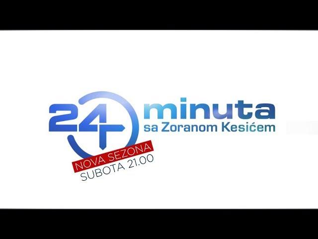 24 minuta sa Zoranom Kesićem - Nova sezona