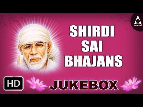 Shirdi Sai Bhajans Jukebox - Song Of Sri Shirdi Sai Baba - Devotional Songs