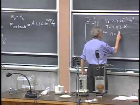 8.01 Lecture 33   Ideal Gas Law