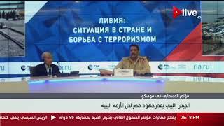 الجيش الليبي يقدر جهود مصر لحل الأزمة الليبية