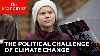 Why politicians have failed to tackle climate change | The Economist