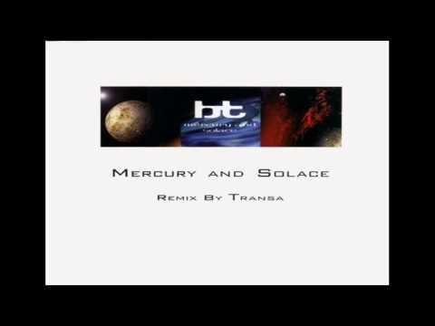 BT *Mercury And Solace (Transa Remix)*