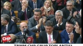 TBMM CHP GRUP TOPLANTISI 21/02/2017