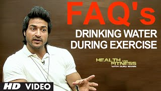 FAQ 9: Can We Drink Water During Exercise? | Health & Fitness | Guru Mann