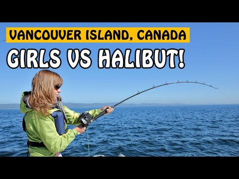 GIRLS VS BIG HALIBUT - Vancouver Island BC | Fishing With Rod
