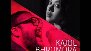 Kajol Bhromora | Bengali | Folk Music [2016]