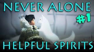 NEVER ALONE - Helpful Spirits (#1) with Kim & Nathan!