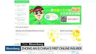 Zhong An Is China's First Online Insurance Firm