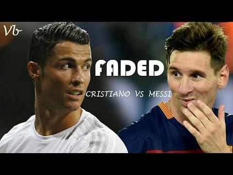 Cristiano vs Messi Faded HD • GOALS •...