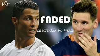 Cristiano vs messi faded hd • goals • skills • respect moments • slow motion