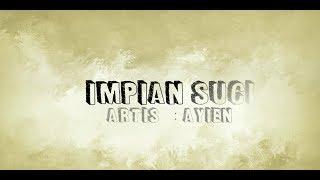 Ayien IMPIAN SUCI -.mp3