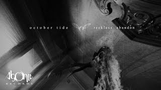 OCTOBER TIDE - Reckless Abandon (Official Music Video)