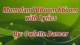 Momoland BBoom bboom with Lyrics