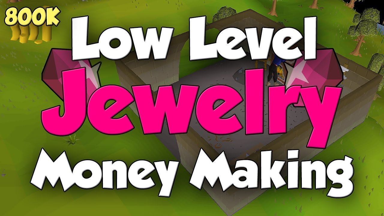 OSRS: Low Level Jewellery Money Making Guide