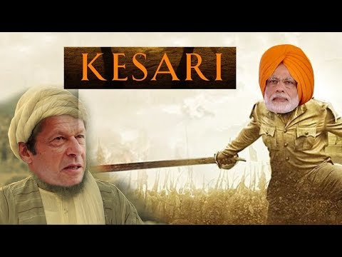 Spoof   Kesari Trailer   Pulwama Terror Attack   PM Modi vs Imraan khan