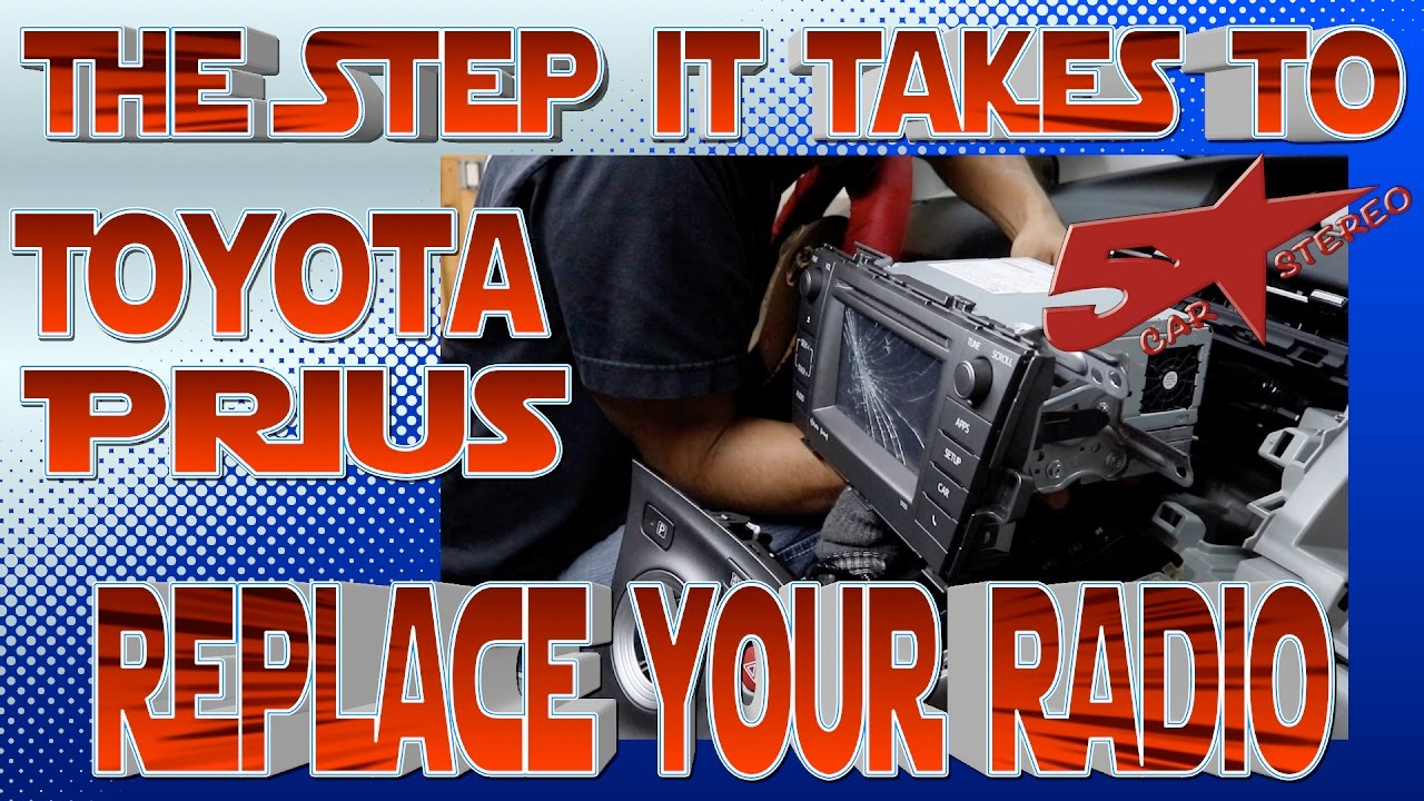 the steps it takes to replace your radio toyota prius [ 1280 x 720 Pixel ]