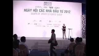 5. Super Investors' Day 2012 - Ông Đặng Lê Nguyên Vũ