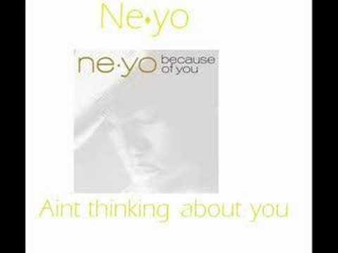 Ne-Yo - Aint thinking about you