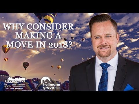 Albuquerque Real Estate Agent: Top 5 Reasons to Make a Move in 2018