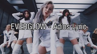 Everglow Adios Lyrics Mp4