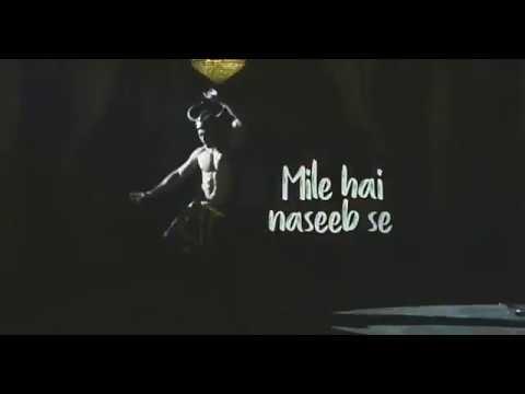 Dekho Kareeb Se Mile Hai Naseeb Se Gazab Ka Hai Din Whatsapp Love Status Song Video 2018 