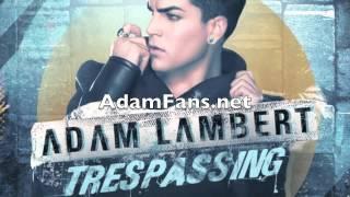 Adam Lambert - Trespassing (WAWA's LA to NY Stomp Mix)