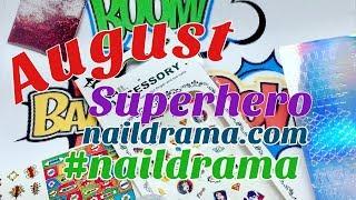 August Nail Drama Subscription