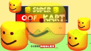 Super Oof Kart - Mario Circuit (Roblox death sound remix)