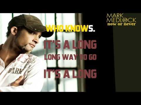 Mark Medlock - Now Or Never (Karaoke)