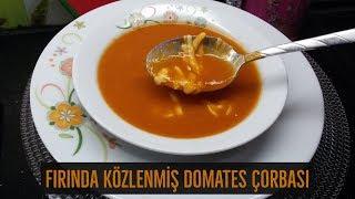 Fırında Közlenmiş Domates Çorbası - Naciye Kesici - Yemek Tarifleri